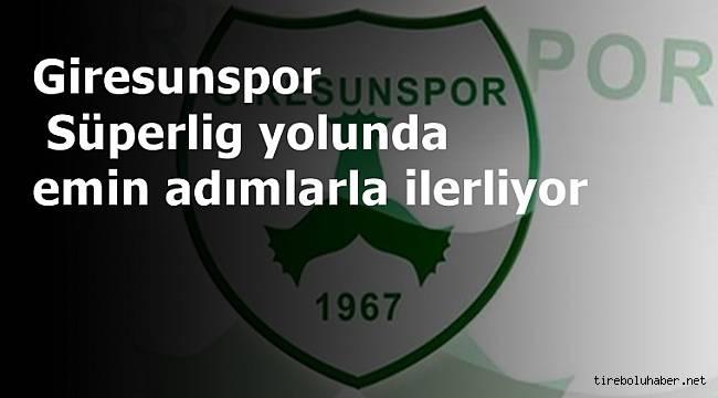 Giresunspor Süper Lig yolunda Emin Adımlarla İlerliyor